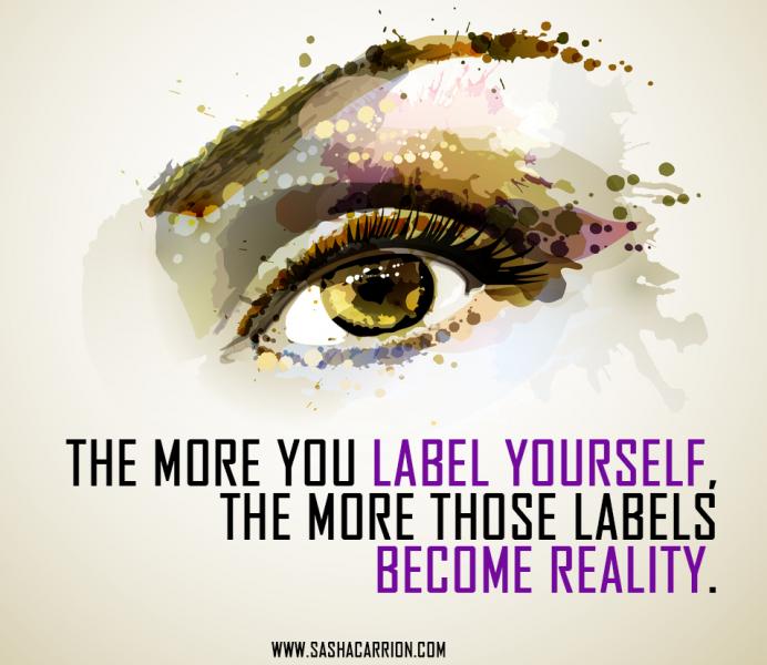 Affirmation: Break Free of Labels