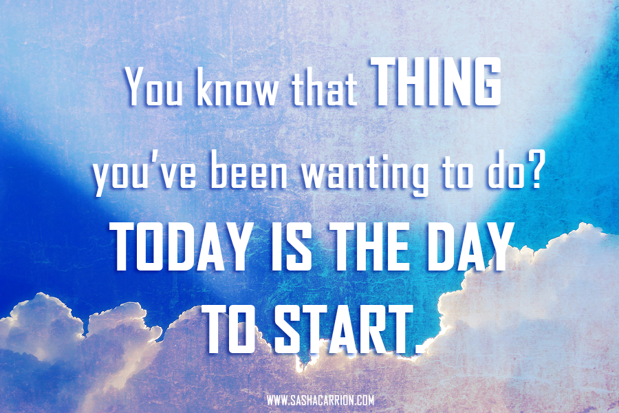 Affirmation-Just-do-it-today-is-the-day-to-start