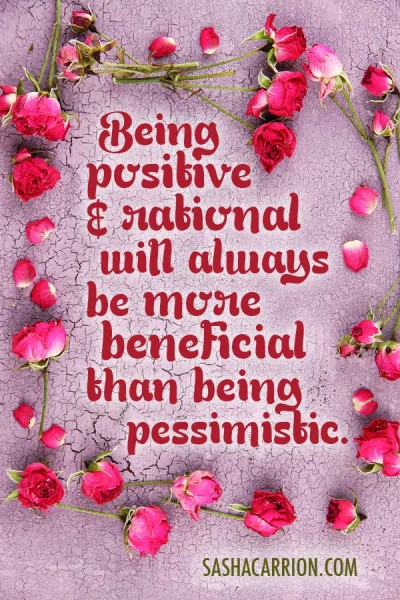 Affirmation: Being Positive Is More Beneficial Than Being Pessimistic