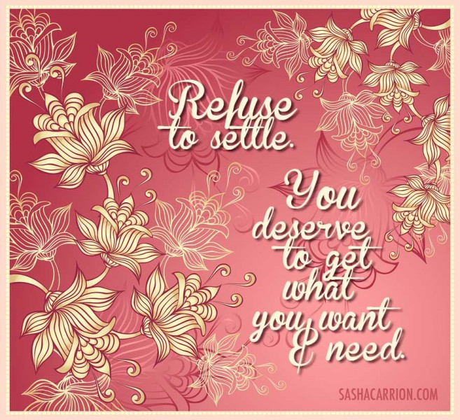 Affirmation: Refuse to Settle