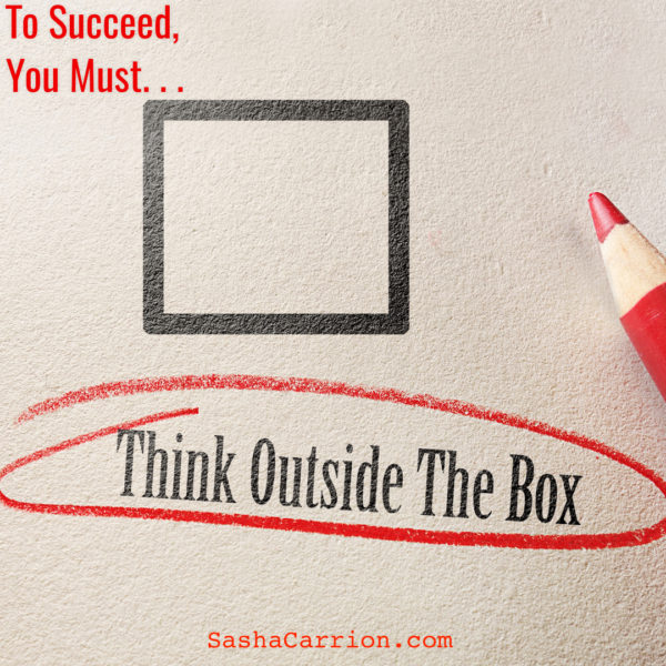 Success Strategy #5: Think Outside the Box