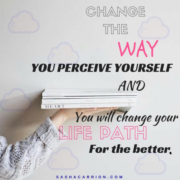 Change your self perception