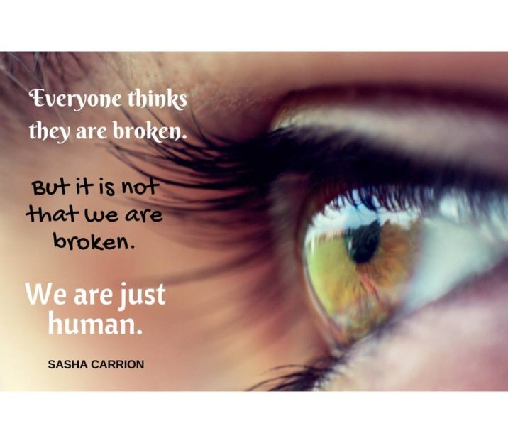 Affirmation: You are not Broken you are just Human