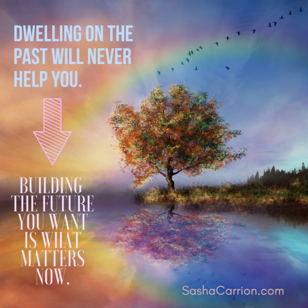 Stop Dwelling On the Past