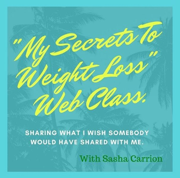 My Secrets to Weight Loss