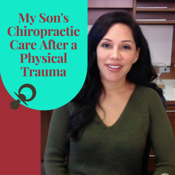 My Son's Chiropractic Care After a Physical Trauma