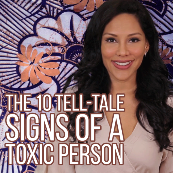 The 10 Tell-Tale Signs of a Toxic Narcissistic Person