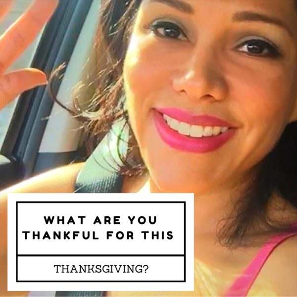 What Are You Thankful For This Thanksgiving?