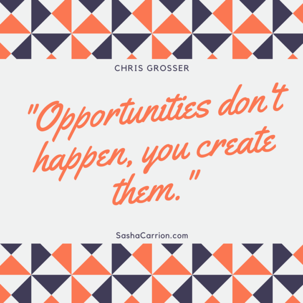 2018 Resolution: Create Your Opportunity