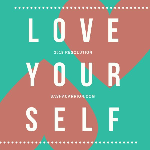 Resolution 2018: Love Yourself