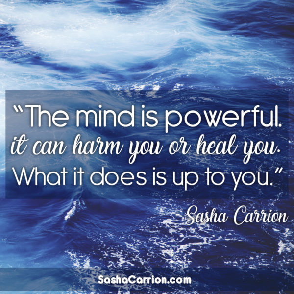 The Mind Is Powerful.