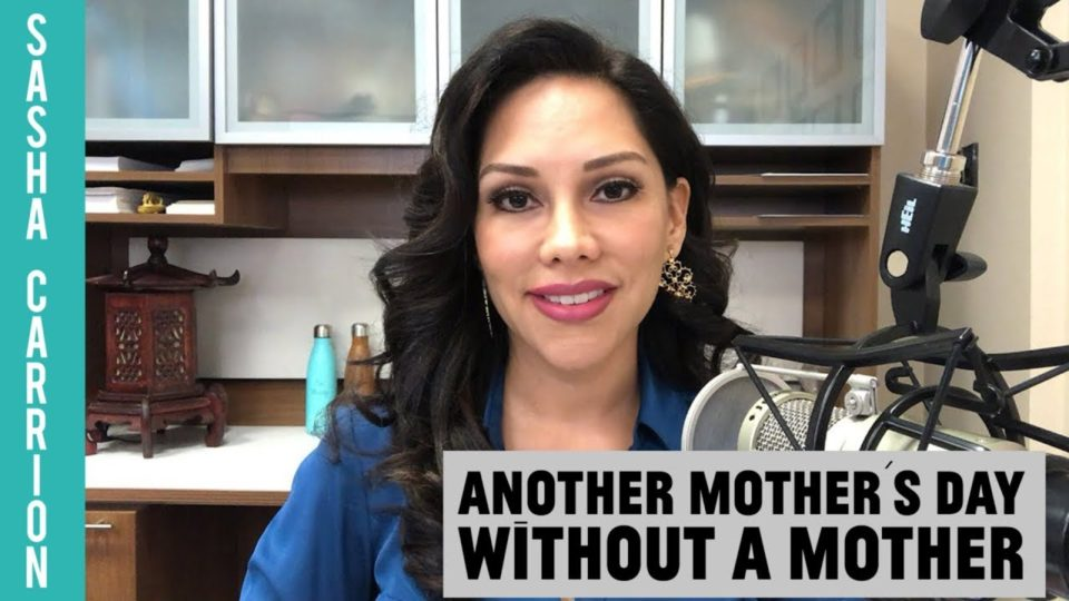 Another Mother's Day Without a Mother