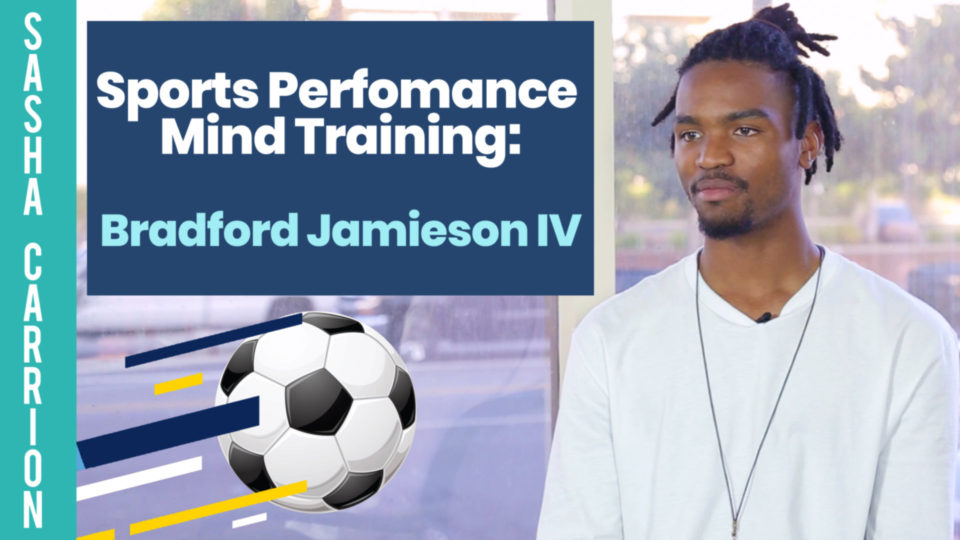 Sports Performance Mind Training: Bradford Jamieson IV