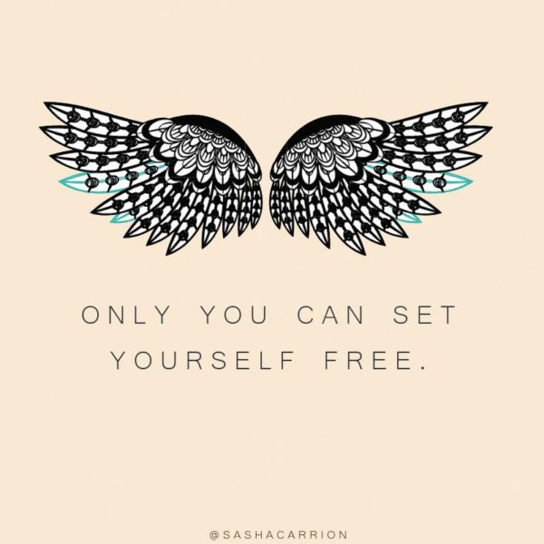 Only You Can Set Yourself Free